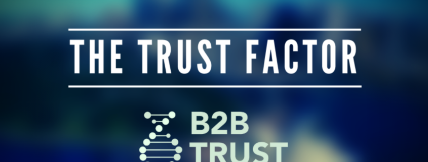 The Trust Factor - Making Trust your Business DNA