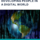 Developing People in a Digital World Newzine