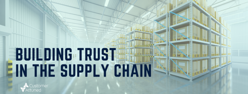Building Trust in the Supply Chain