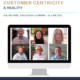Making Customer Centricity a Reality - Panel Summary