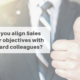 How do you align sales director objectives with the board?